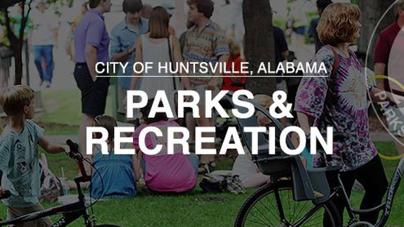 (Source: Huntsville Parks and Recreation Facebook page)