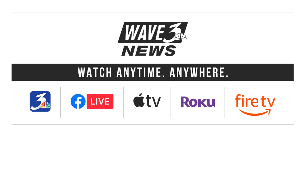 Get the WAVE 3 News app on ROKU, Apple TV and Amazon Fire.