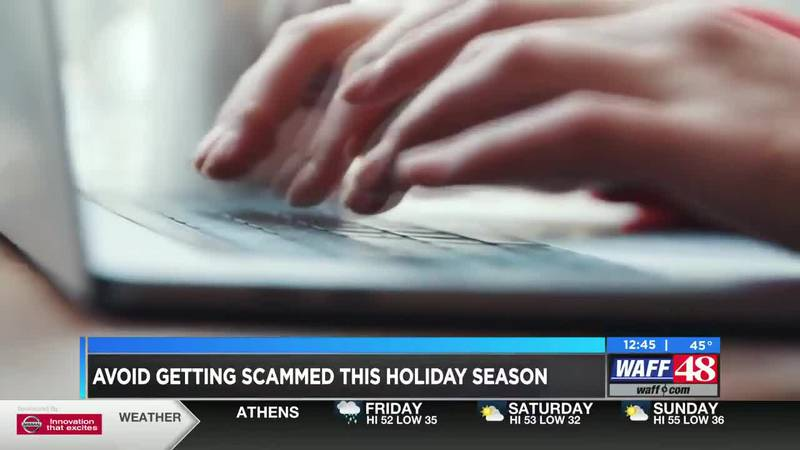 Avoid getting scammed this holiday season
