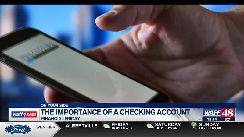 Financial Friday: Why it is important to maintain a checking account