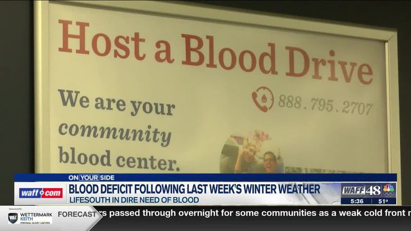 Lifesouth in need of blood after winter weather last wee