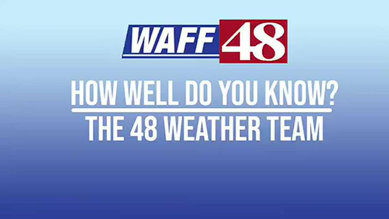 Getting to know the WAFF First Alert Weather Team