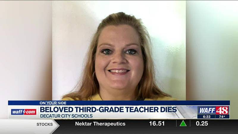A third-grade teacher at Decatur City Schools has passed away.