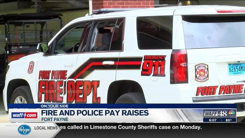 Fire and police pay raises in Fort Payne
