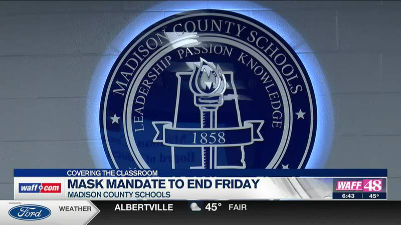 The Madison County School mask mandate ends on Friday.