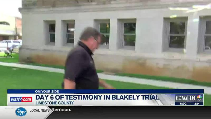 Day 6 of testimony in Blakley trial