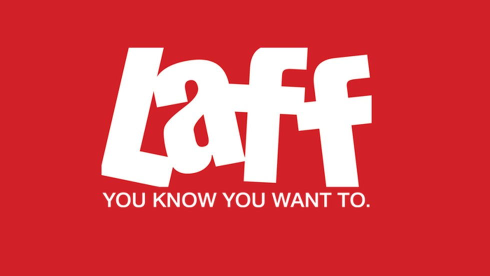 LAFF - You Know You Want To