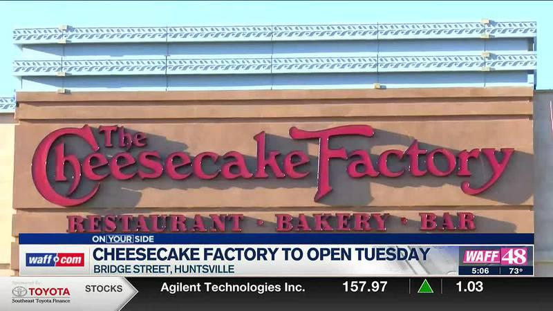 Cheesecake Factory opening in Huntsville